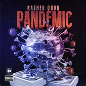 Pandemic by Kasher Quon