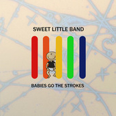 Babies Go The Strokes by Sweet Little Band