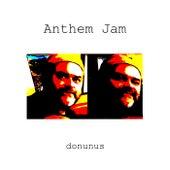 Anthem Jam by Donunus