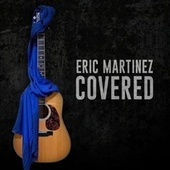 Covered by Eric Martinez