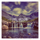 Chill Ground by Various Artists