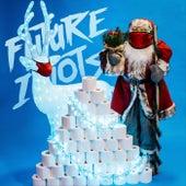 It's Christmas Time de Future Idiots
