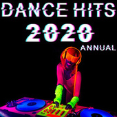 Dance Hits 2020 Annual von Various Artists