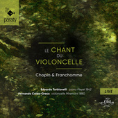 Le chant du violoncelle (Live) di Edoardo Torbianelli