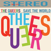 Save the World von The Queers