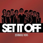 Horrible Kids de Set It Off