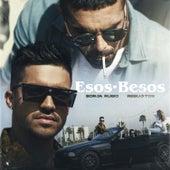 Esos Besos by Borja Rubio
