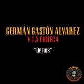 Demos de Germán Gastón Álvarez y La Chueca
