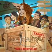 Tipo Exportação by Manu Cantora