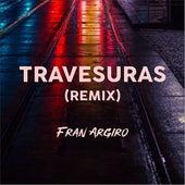 Travesuras (Remix) de Fran Argiro