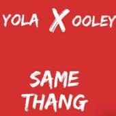 SAME THANG by Yola