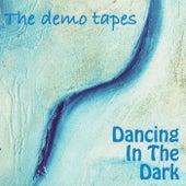 Dancing in the Dark de The Demo Tapes