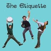 The Etiquette by The Etiquette