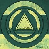 Ailleurs de Mazette