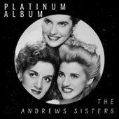 Platinum Album fra The Andrews Sisters
