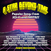 A Star Beyond Time: Popular Songs From Sci-fi And Fantasy by Various Artists