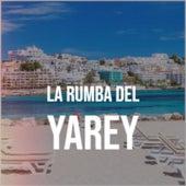 La Rumba Del Yarey by The Ventures, Orquesta America, France Gall, Tito Puente, Charlie Rich, Lola Flores, Buck Owens, Los Compadres, Don Gibson