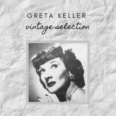 Greta Keller - Vintage Selection von Greta Keller