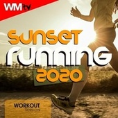 Sunset Running 2020 Workout Session (60 Minutes Non-Stop Mixed Compilation for Fitness & Workout 128 Bpm) von Workout Music Tv