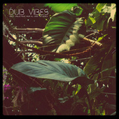Dub Vibes by Various Artists