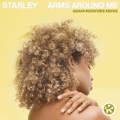 Arms Around Me (Adam Rickfors Remix) von Starley
