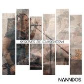 Sesiones de Cuarentena by Nanndo's