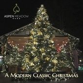A Modern Classic Christmas by Aspen Meadow Band