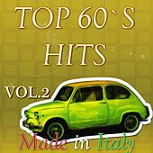 Top '60 Hits Made in Italy, Vol. 2 von Various Artists