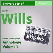 The Very Best of Bob Wills and His Texas Playboys, Anthology, Vol. 1: 1935-1936 (Country Legends) by Bob Wills