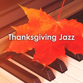 Thanksgiving Jazz von Various Artists