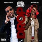 Drop (Remix) [feat. Bigga Rankin & Moneybagg Yo] von Teflon Mark