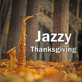 Jazzy Thanksgiving von Various Artists