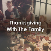 Thanksgiving with the Family de Various Artists