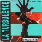 Brave Type by Turbulence