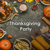 Thanksgiving Party by Various Artists