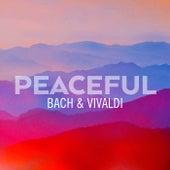 Peaceful Bach & Vivaldi von Johann Sebastian Bach