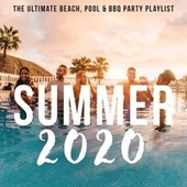 Summer 2020: The Ultimate Beach, Pool & BBQ Party Playlist de Various Artists