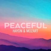 Peaceful Haydn & Mozart von Franz Joseph Haydn
