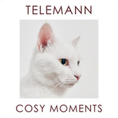 Telemann Cosy Moments by Georg Philipp Telemann