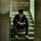 Amarrado a ti de Alex Ubago