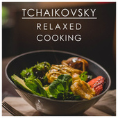 Tchaikovsky Relaxed Cooking de ソフィア交響楽団