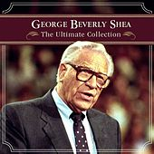 The Ultimate Collection by George Beverly Shea