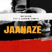 JAANAZE by M.C. Slim