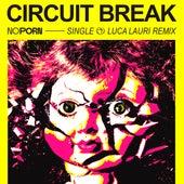 Circuit Break de Noporn