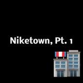 Niketown, Pt. 1 von Hip Hop Construction Co.