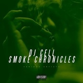 DJ Cell Smoke Chronicles by Various Artists