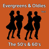 Evergreens & Oldies - The 50's & 60's Vol.2 von Various Artists