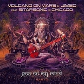 Goa On My Mind, Pt. 2 de Volcano On Mars