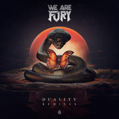 DUALITY (Remixes) by We Are Fury