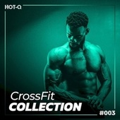 Crossfit Collection 003 by Various Artists
